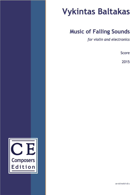 Vykintas Baltakas Music of Falling Sounds