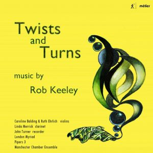 Twists and Turns: Music by Rob Keeley