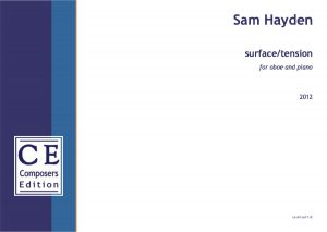 Sam Hayden surface / tension for oboe and piano