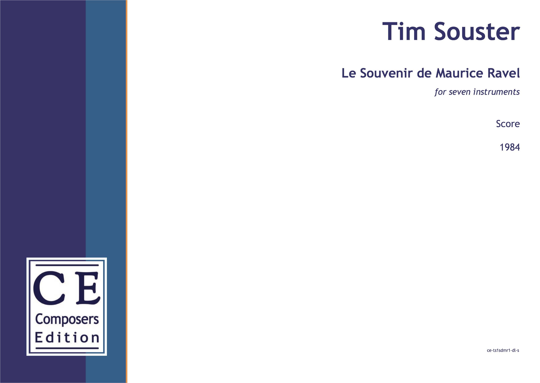 Tim Souster Le Souvenir de Maurice Ravel for seven instruments