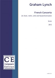Graham Lynch French Concerto for flute, violin, cello and harpsichord/piano