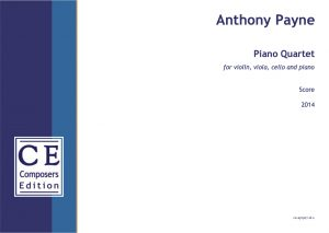 Anthony Payne Piano Quartet for violin, viola, cello and piano