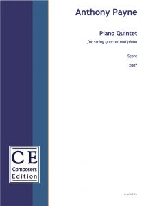 Anthony Payne Piano Quintet for string quartet and piano