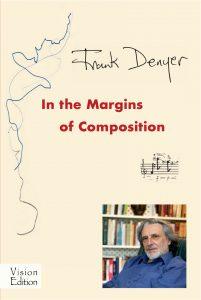 Frank Denyer In the Margins of Composition